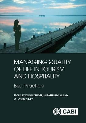 Managing Quality of Life in Tourism and Hospitality -