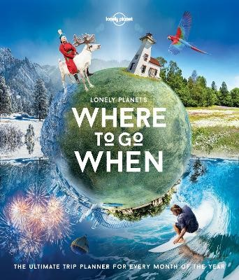 Lonely Planet's Where To Go When - pr_374600