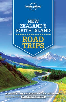 Lonely Planet New Zealand's South Island Road Trips - pr_374567