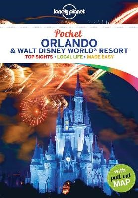 Lonely Planet Pocket Orlando & Walt Disney World (R) Resort -