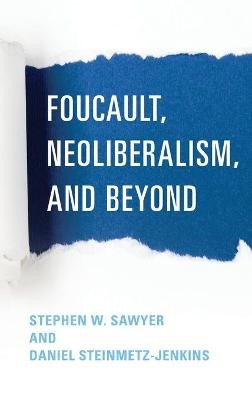 Foucault, Neoliberalism, and Beyond - pr_314286