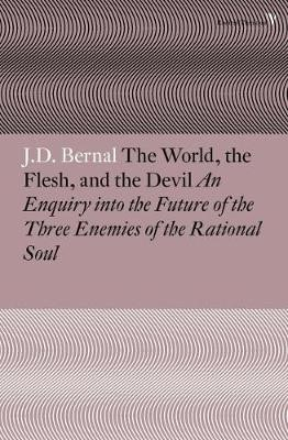 The World, the Flesh and the Devil -