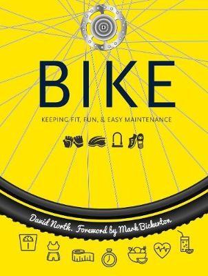 Bike: Fitness, Fun & Easy Maintenance -