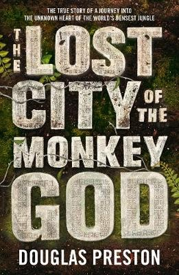 The Lost City of the Monkey God -