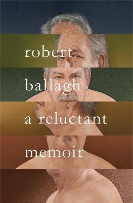 A Reluctant Memoir -