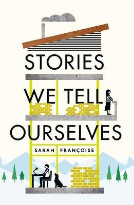 Stories We Tell Ourselves -