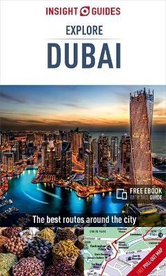 Insight Guides Explore Dubai (Travel Guide with Free eBook) -