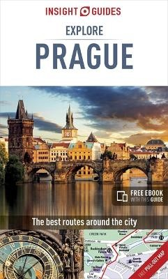 Insight Guides Explore Prague (Travel Guide with Free eBook) -
