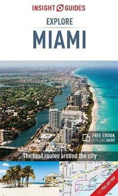 Insight Guides Explore Miami (Travel Guide with Free eBook) - pr_170634