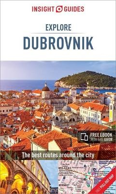 Insight Guides Explore Dubrovnik (Travel Guide with Free eBook) -