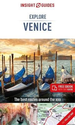 Insight Guides Explore Venice (Travel Guide with Free eBook) -