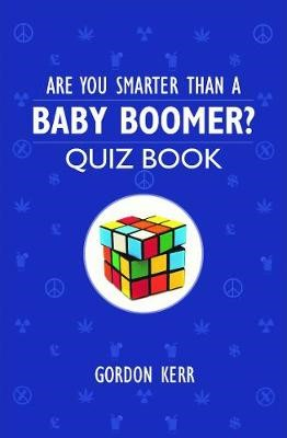 Are You Smarter Than a Baby Boomer? -