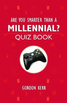 Are You Smarter Than a Millennial? -
