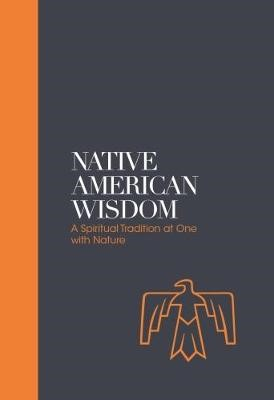 Native American Wisdom - Sacred Texts -