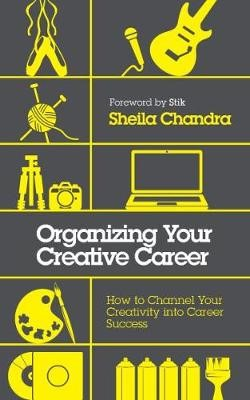 Organizing Your Creative Career -