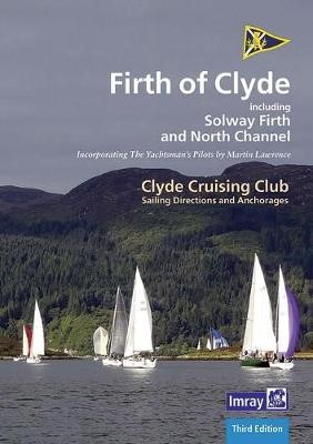 CCC Sailing Directions and Anchorages - Firth of Clyde -