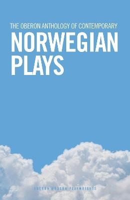 The Oberon Anthology of Contemporary Norwegian Plays -