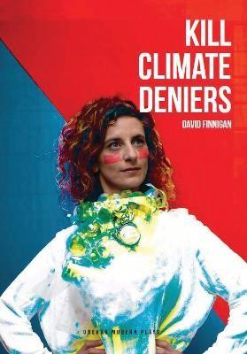 Kill Climate Deniers - pr_340829
