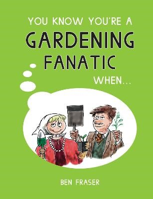 You Know You're a Gardening Fanatic When... - pr_68684