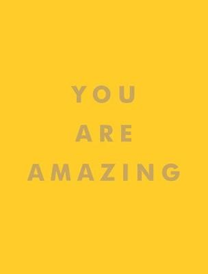 You Are Amazing -
