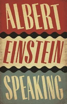 Albert Einstein Speaking -