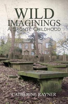 Wild Imaginings: A Bronte Childhood - pr_31707
