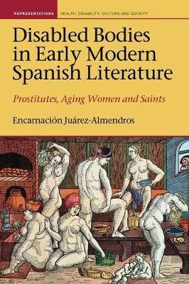 Disabled Bodies in Early Modern Spanish Literature - pr_247839