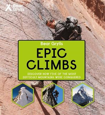 Bear Grylls Epic Adventures Series - Epic Climbs -