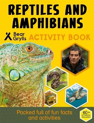 Bear Grylls Sticker Activity: Reptiles & Amphibians -