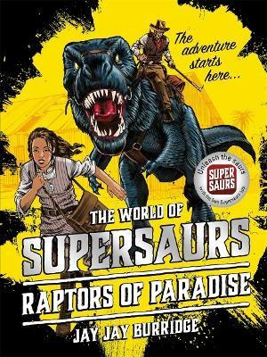 Supersaurs 1: Raptors of Paradise - pr_61253
