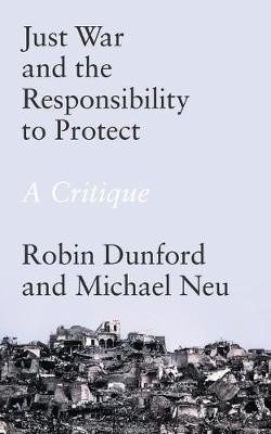 Just War and the Responsibility to Protect -