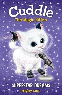 Cuddle the Magic Kitten Book 2: Superstar Dreams - pr_321217