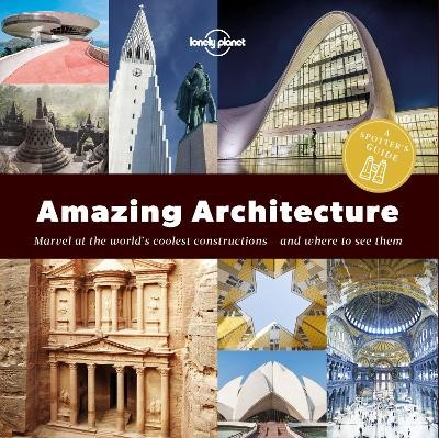 A Spotter's Guide to Amazing Architecture -