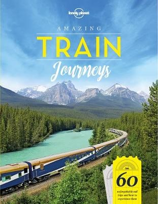 Amazing Train Journeys -