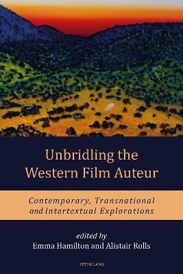 Unbridling the Western Film Auteur -