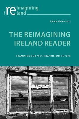 The Reimagining Ireland Reader - pr_219426
