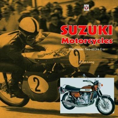 Suzuki Motorcycles - The Classic Two-stroke Era - pr_288605