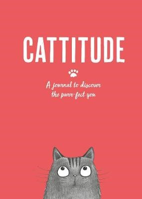 Cattitude: A journal to discover the purr-fect you - pr_386150