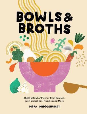 Bowls & Broths -