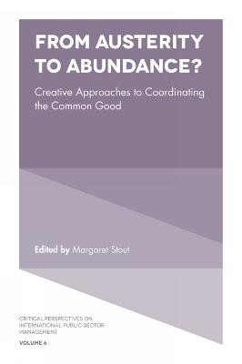 From Austerity to Abundance? -
