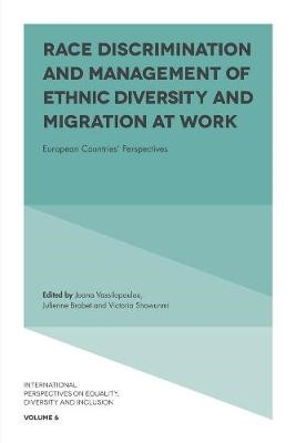 Race Discrimination and Management of Ethnic Diversity and Migration at Work -