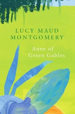 Anne of Green Gables (Legend Classics) -