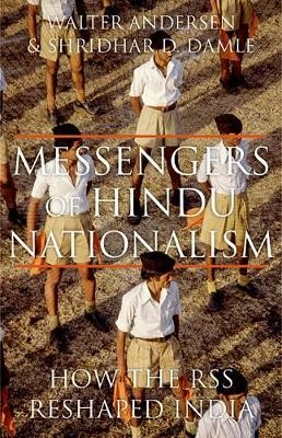 Messengers of Hindu Nationalism -