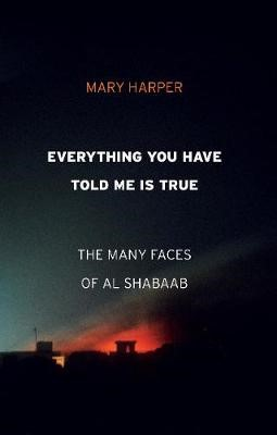 Everything You Have Told Me Is True -