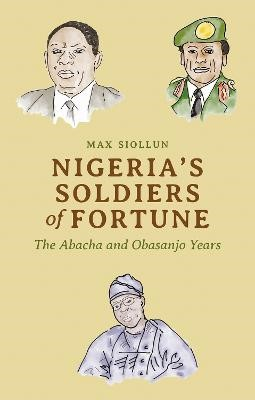 Nigeria's Soldiers of Fortune -