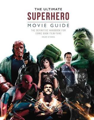 The Ultimate Superhero Movie Guide -
