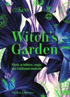 Kew - Witch's Garden -
