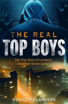 The Real Top Boys -