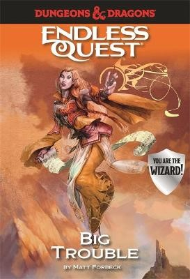 Dungeons & Dragons Endless Quest: Big Trouble -