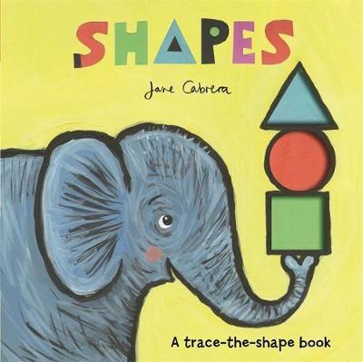 Jane Cabrera: Shapes -